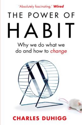 The Power of Habit Summary, Charles Duhigg