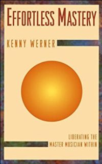Effortless Mastery, Kenny Werner