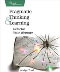 Pragmatic Thinking and Learning, Andy Hunt