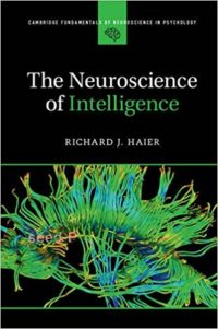 The Neuroscience of Intelligence, Richard J. Haier