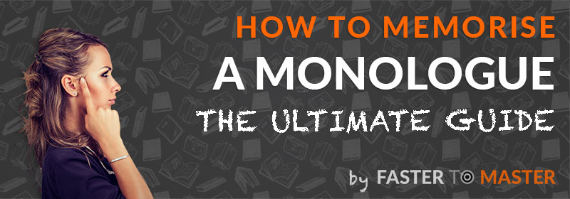 How to Memorise a Monologue